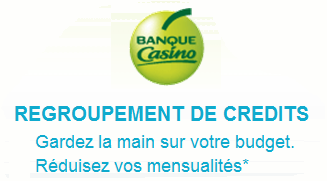 rachat de crédits banque casino
